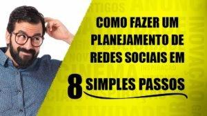 planejamento das redes sociais em 8 simples passos